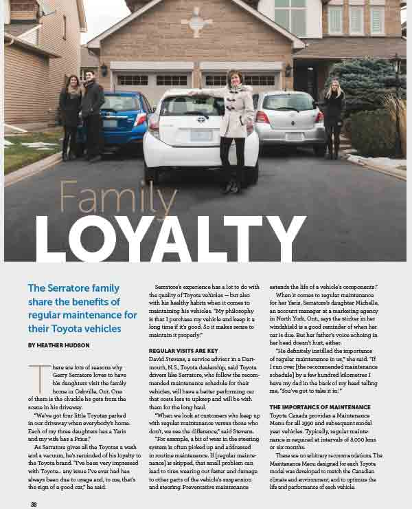 Club Toyota, Family loyalty