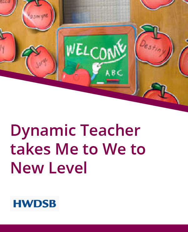 HWDSB, Dynamic teacher takes Me to We to another level